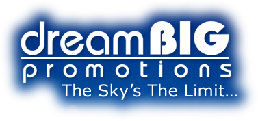 Dream BIG Promotions